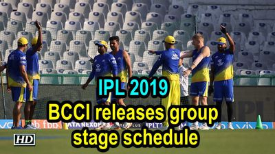 IPL 2019 BCCI releases group stage schedule