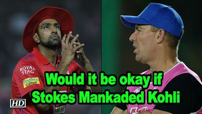 IPL 2019 Would it be okay if Stokes Mankaded Kohli Warne