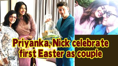 Priyanka Nick celebrate first Easter as couple