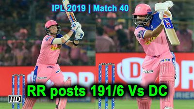 IPL 2019| Match 40 | Rajasthan Royals posts 191/6 Vs DC