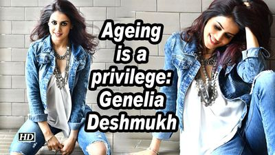 Ageing is a privilege genelia deshmukh