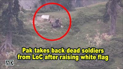 Pak takes back dead soldiers from loc after raising white flag