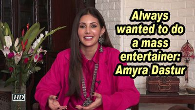 Always wanted to do a mass entertainer: Amyra Dastur