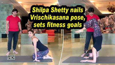 Shilpa shetty nails vrischikasana pose sets fitness goals