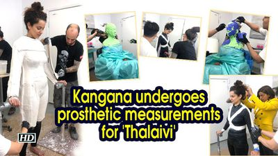 Kangana undergoes prosthetic measurements for 'Thalaivi'