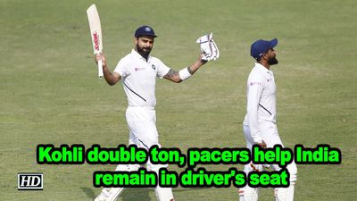 Kohli double ton pacers help india remain in drivers seat
