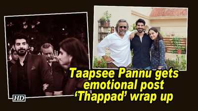 Taapsee pannu gets emotional post thappad wrap up