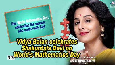 Vidya balan celebrates shakuntala devi on worlds mathematics day first motion poster out