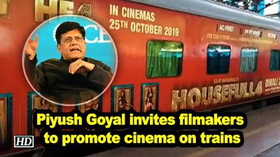 Piyush goyal invites filmakers to promote cinema on trains