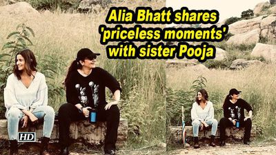 Alia bhatt shares priceless moments with sister pooja