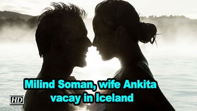 Milind soman wife ankita vacay in iceland