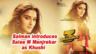 Dabangg 3 salman introduces saiee m manjrekar as khushi