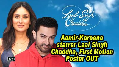 Aamir kareena starrer laal singh chaddha first motion poster out