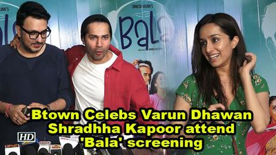 Btown Celebs Varun Dhawan, Shradhha Kapoor attend 'Bala' screening