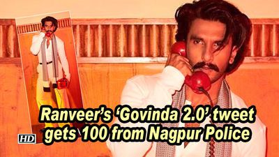Ranveer's 'Govinda 2.0' tweet gets 100 from Nagpur Police