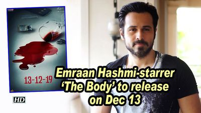 Emraan Hashmi-starrer 'The Body' to release on Dec 13