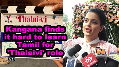 Kangana finds it hard to learn tamil for thalaivi role