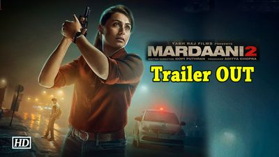 Mardaani 2 trailer rani back with her supercop avatar