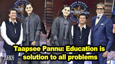 Taapsee pannu education is solution to all problems