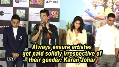 Always ensure artistes get paid solidly irrespective of their gender: Karan Johar