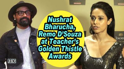 Nushrat Bharucha, Remo DSouza at Teacher's Golden Thistle Awards