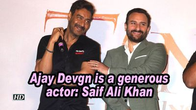 Ajay Devgn is a generous actor: Saif Ali Khan