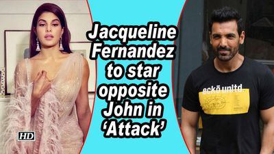 Jacqueline Fernandez to star opposite John in 'Attack'