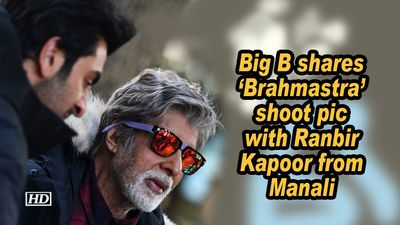 Big b shares brahmastra shoot pic with ranbir kapoor from manali