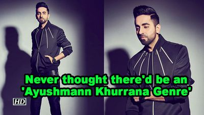 Ayushmann never thought thered be an ayushmann khurrana genre