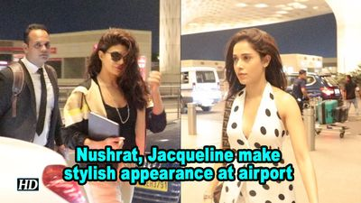 Nushrat bharucha jacqueline fernandez make stylish appearance at airport