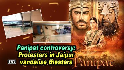Panipat controversy protesters in jaipur vandalise theaters
