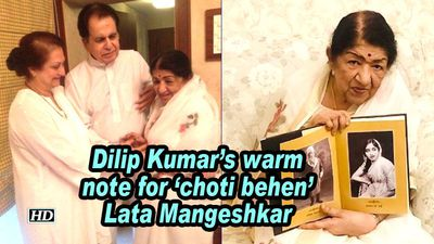 Dilip kumars warm note for choti behen lata mangeshkar