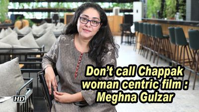 Dont call chappak woman centric film meghna gulzar