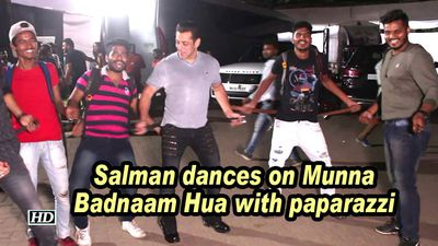 Salman dances on munna badnaam hua with paparazzi