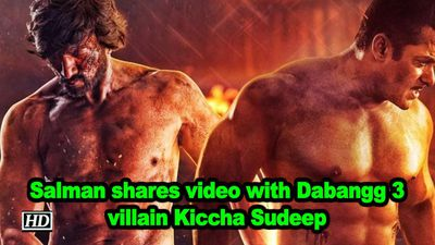 Salman khan shares video with dabangg 3 villain kiccha sudeep