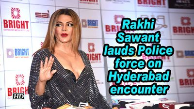Rakhi sawant lauds police force on hyderabad encounter