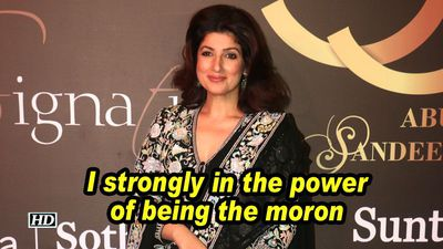 Twinkle khanna i strongly in the power of being the moron