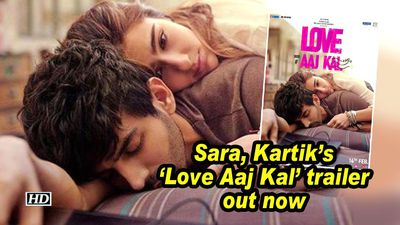 Sara kartik s love aaj kal trailer out now