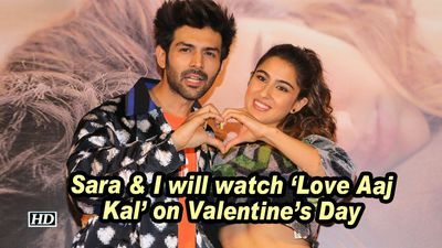 Kartik aaryan sara i will watch love aaj kal on valentines day