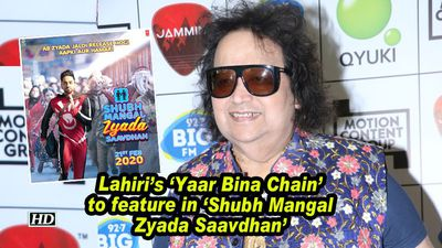 Lahiri's 'Yaar Bina Chain' to feature in 'Shubh Mangal Zyada Saavdhan'