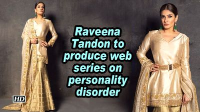 Raveena Tandon to produce web series on personality disorder