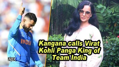 Kangana calls virat kohli panga king of team india