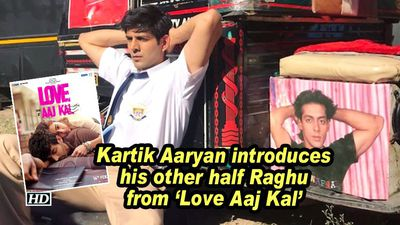 Kartik aaryan introduces his other half raghu from love aaj kal