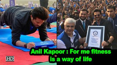 Anil kapoor for me fitness is a way of life
