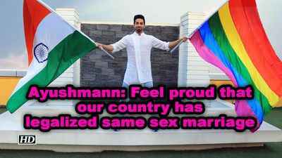 Ayushmann khurrana feel proud that our country has legalized same sex marriage