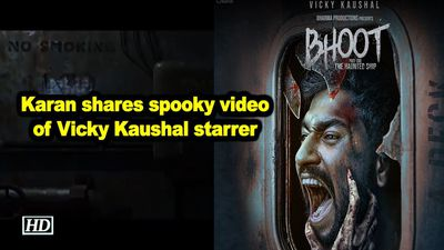 Karan johar shares spooky video of vicky kaushal starrer bhoot part one the haunted ship