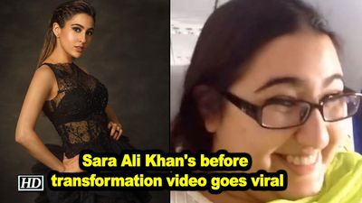 Sara ali khans before transformation video goes viral