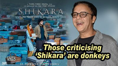 Vidhu vinod chopra those criticising shikara are donkeys