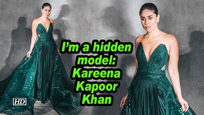I'm a hidden model: Kareena Kapoor Khan