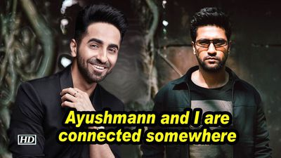 Vicky Kaushal: Ayushmann Khurrana and I are connected somewhere